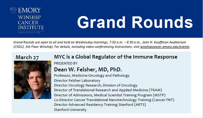 Grand Rounds - Dean W  Felsher, MD, PhD -